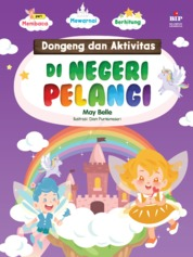 DONGENG DAN AKTIVITAS DI NEGERI PELANGI by May Belle Cover