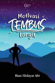 Motivasi Tembus Langit by Rian Hidayat Abi Cover