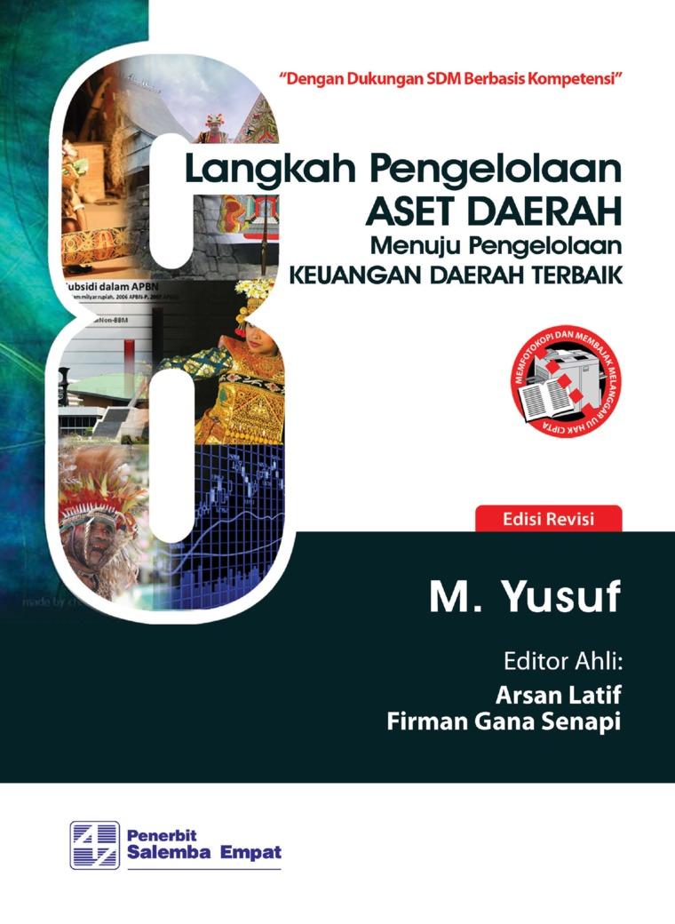 Delapan Langkah Pengelolaan Aset Daerah Menuju Pengelolaan Keuangan Daerah Terbaik by M. Yusuf Digital Book