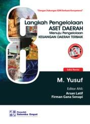 Cover Delapan Langkah Pengelolaan Aset Daerah Menuju Pengelolaan Keuangan Daerah Terbaik oleh M. Yusuf
