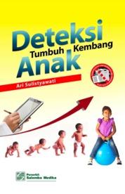 Cover Deteksi Tumbuh Kembang Anak oleh Ari Sulistyawati