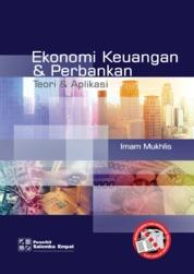 Cover Ekonomi Keuangan dan Perbankan: Teori & Aplikasi/Imam Mukhlis oleh Imam Mukhlis