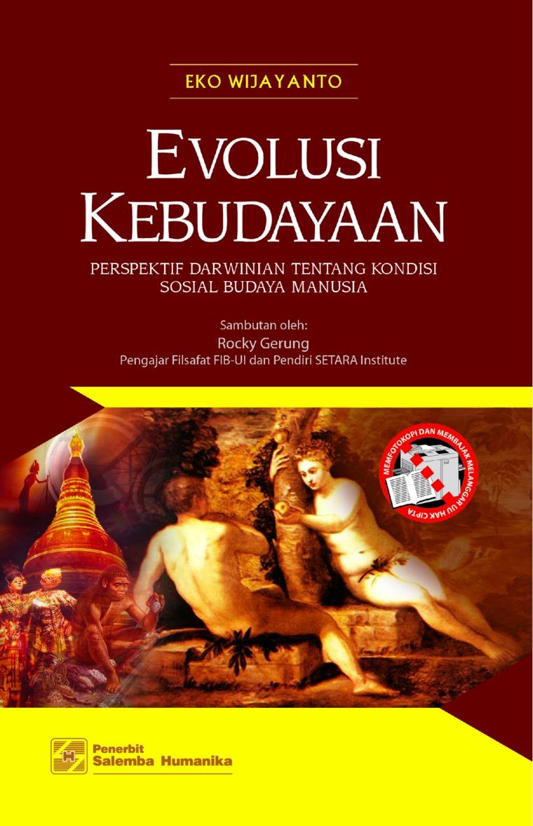 Buku Digital Evolusi Kebudayaan: Perspektif Darwinian tentang Kondisi Sosial Budaya Manusia oleh Eko Wijayanto