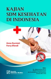 Cover Kajian SDM Kesehatan di Indonesia oleh Anna Kurniati, Ferry Efendi