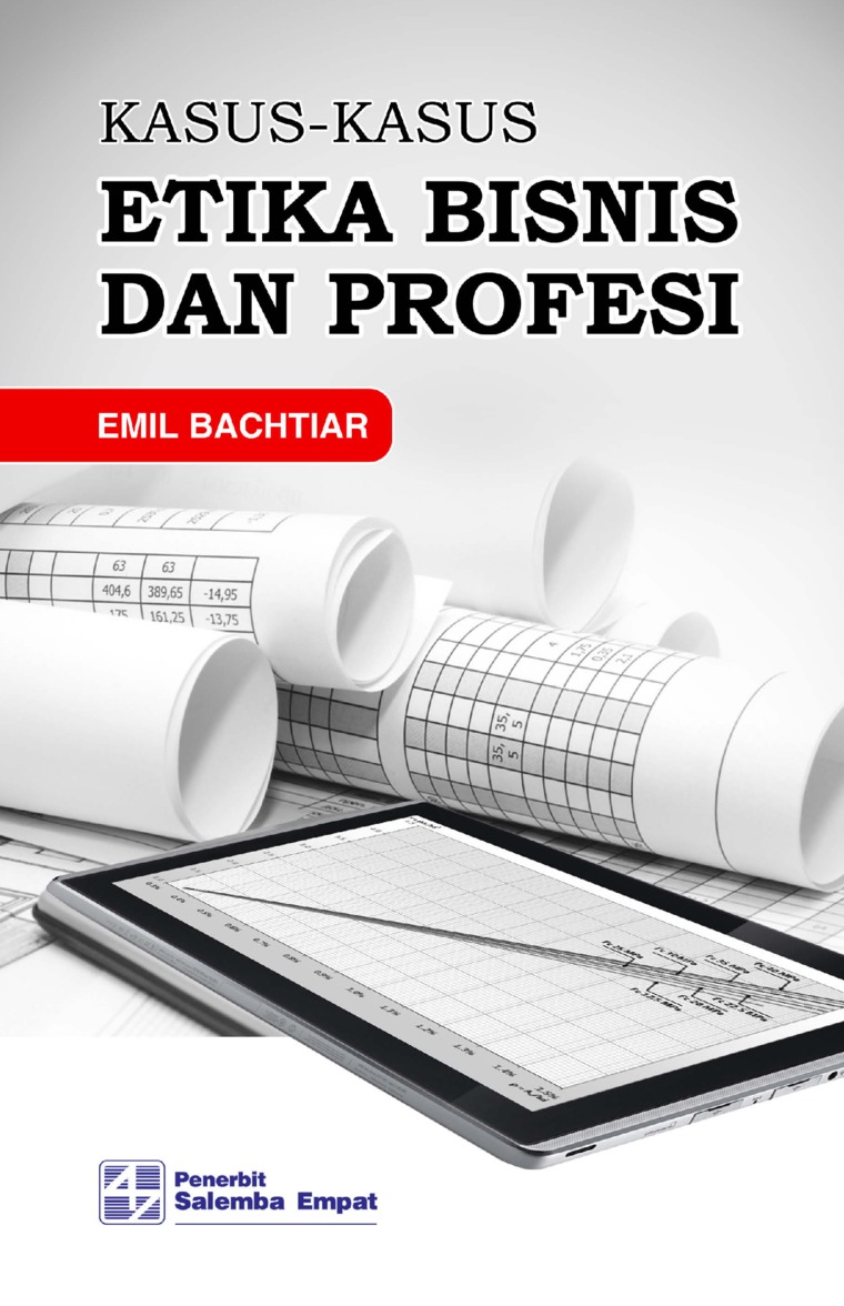 Kasus-Kasus Etika dan Profesi by Emil Bachtiar Digital Book