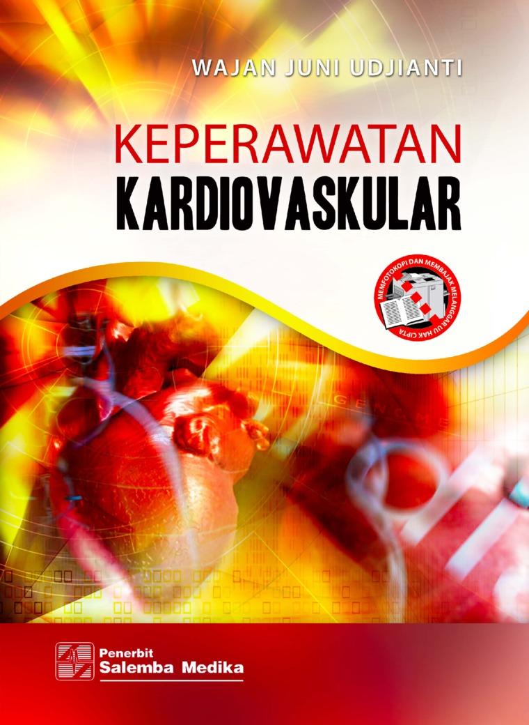 Keperawatan Kardiovaskular by Wajan Juni Udjianti Digital Book