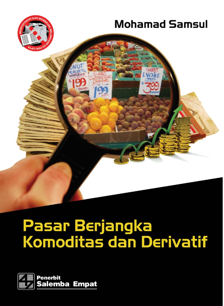 Pasar Berjangka Komoditas dan Derivatif by Mohamad Samsul Digital Book
