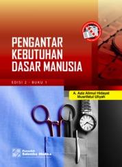 Cover Pengantar Kebutuhan Dasar Manusia Edisi ke-2 - Buku 1 oleh A. Aziz Alimul Hidayat, Musrifatul Uliyah