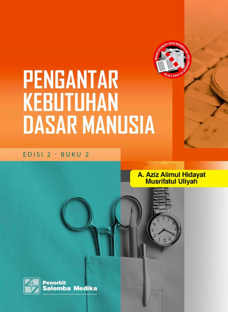 Buku Digital Pengantar Kebutuhan Dasar Manusia Edisi ke-2 - Buku 2 oleh A. Aziz Alimul Hidayat, Musrifatul Uliyah