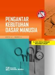 Cover Pengantar Kebutuhan Dasar Manusia Edisi ke-2 - Buku 2 oleh A. Aziz Alimul Hidayat, Musrifatul Uliyah