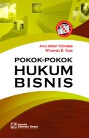 Pokok-pokok Hukum Bisnis by Arus Akbar Silondae, Wirawan B. Ilyas Cover