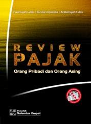 Review Pajak Orang Pribadi dan Orang Asing by Irwansyah Lubis, Gustian Djuanda, Ardiansyah Lubis Cover