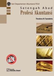 Cover Setengah Abad Profesi Akuntansi oleh Theodorus M. Tuanakotta