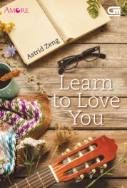 Amore: Learn to Love You by Astrid Zeng Cover