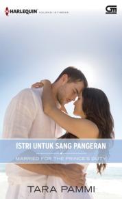 Harlequin Koleksi Istimewa: Istri untuk Sang Pangeran (Married for the Prince's Duty) by TARA PAMMI Cover