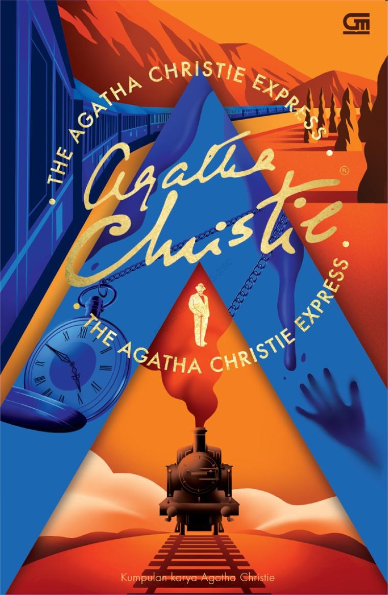 Buku Digital Kumpulan Karya Agatha Christie (The Agatha Christie Express) oleh Agatha Christie