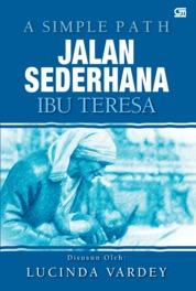 Cover Jalan Sederhana oleh Lucinda Vardey