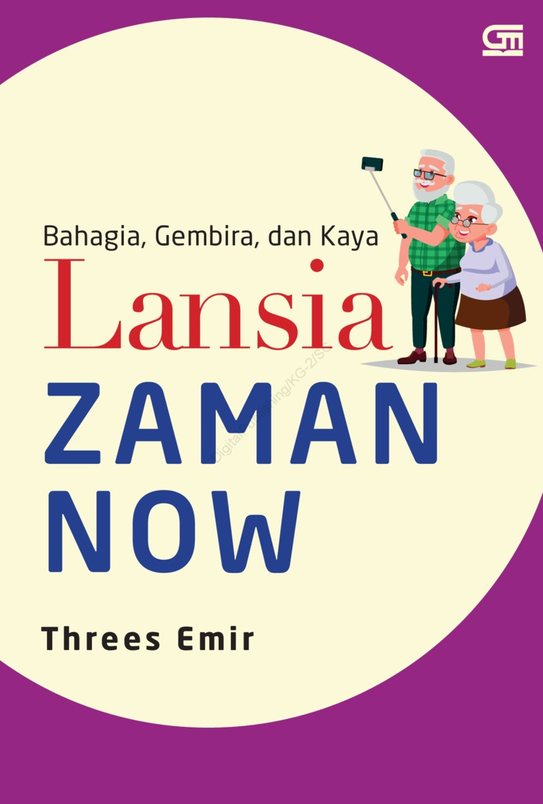 Lansia Zaman Now by Threes Emir Digital Book