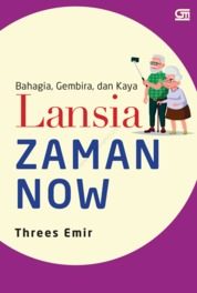 Lansia Zaman Now by Threes Emir Cover
