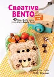 Cover Creative Bento Hits di Instagram: 40 Kreasi Bento untuk Bekal Anak oleh Margaret Tatta