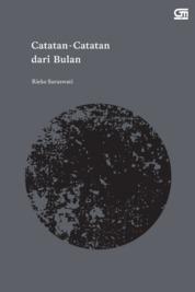 Catatan-Catatan dari Bulan by Rieke Saraswati Cover