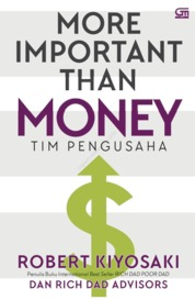 Cover More Important than Money oleh Robert Kiyosaki dan Rich Dad Advisors