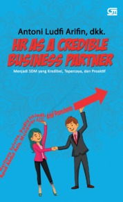 Cover HR AS A CREDIBLE BUSINESS PARTNER oleh Antoni Ludfi Arifin, dkk.