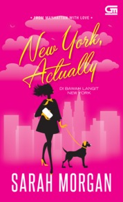 Cover Harlequin: Di Bawah Langit New York (From Manhattan with Love#4: New York, Actually) oleh Sarah Morgan