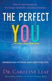 Cover The Perfect You oleh Caroline Leaf