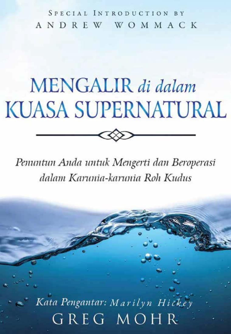 Buku Digital Mengalir di dalam Kuasa Supernatural oleh Greg Mohr