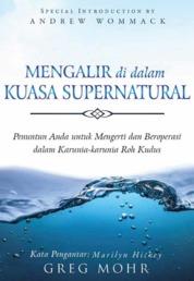 Cover Mengalir di dalam Kuasa Supernatural oleh Greg Mohr