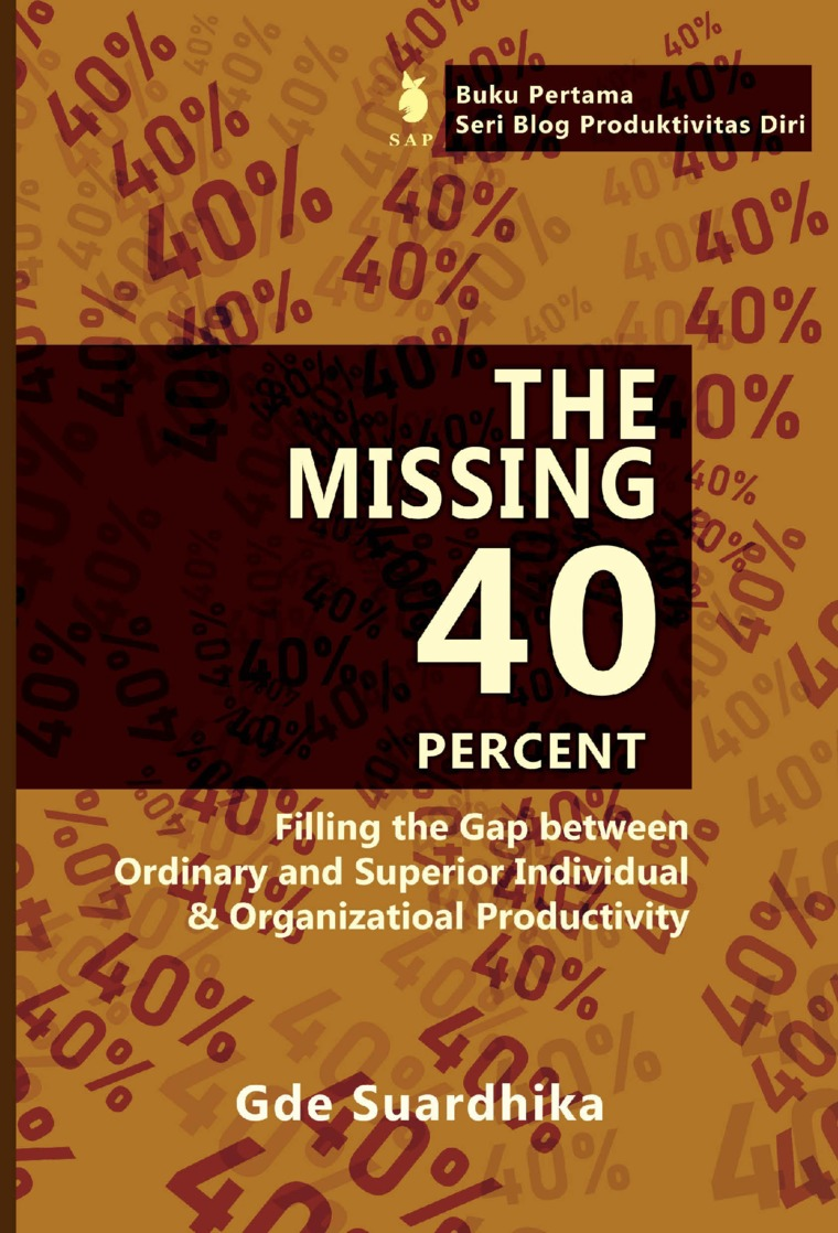 The Missing 40 Percent by Gde Suardhika Digital Book