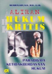 Aliran Hukum Kritis by Munir Fuady, S.H., M.H., LL.M. Cover