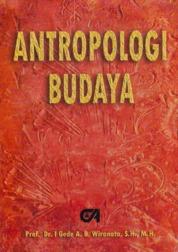 Antropologi Budaya by Prof. Dr. I Gede A.B. Wiranata, S.H., M.H. Cover
