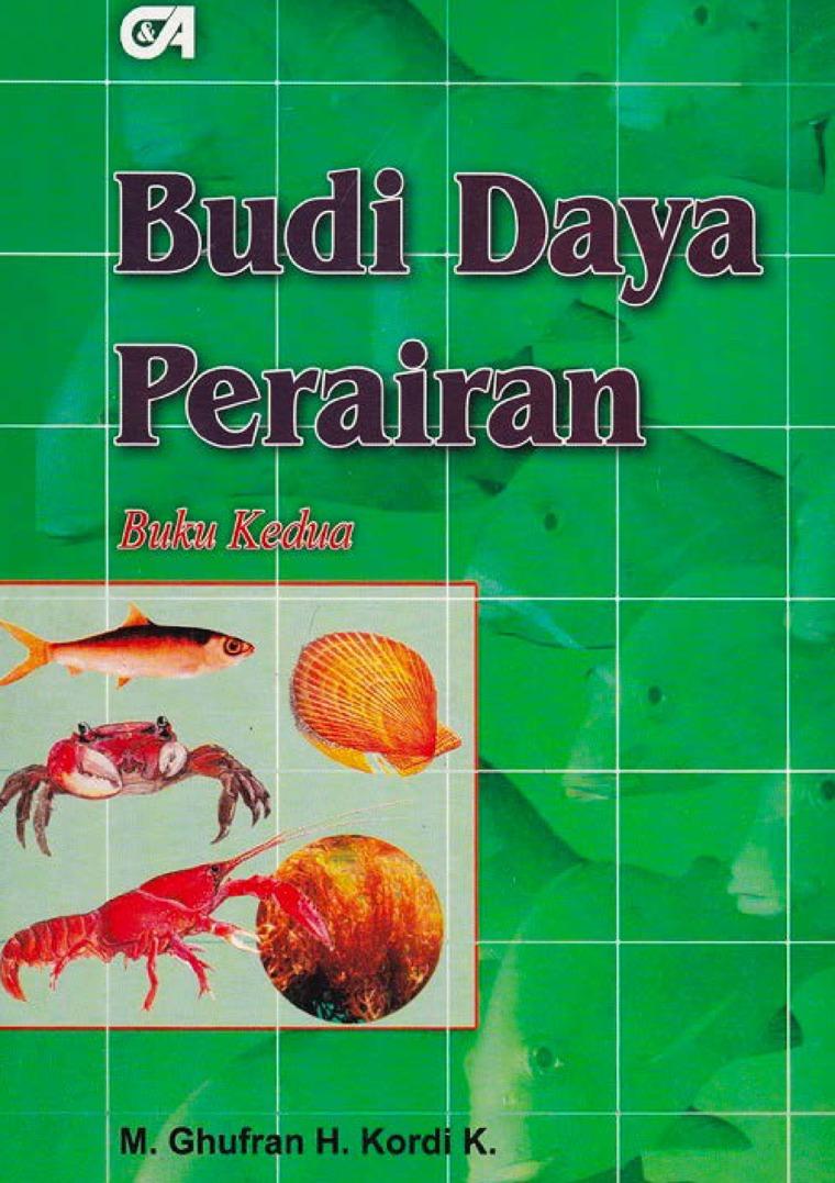 Budi Daya Perairan Buku Kedua by M. Ghufran H. Kordi K. Digital Book