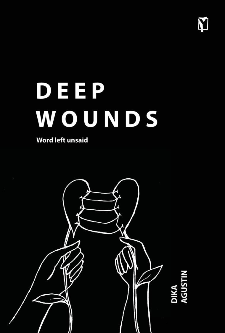Deep Wounds by Dika Agustin Digital Book
