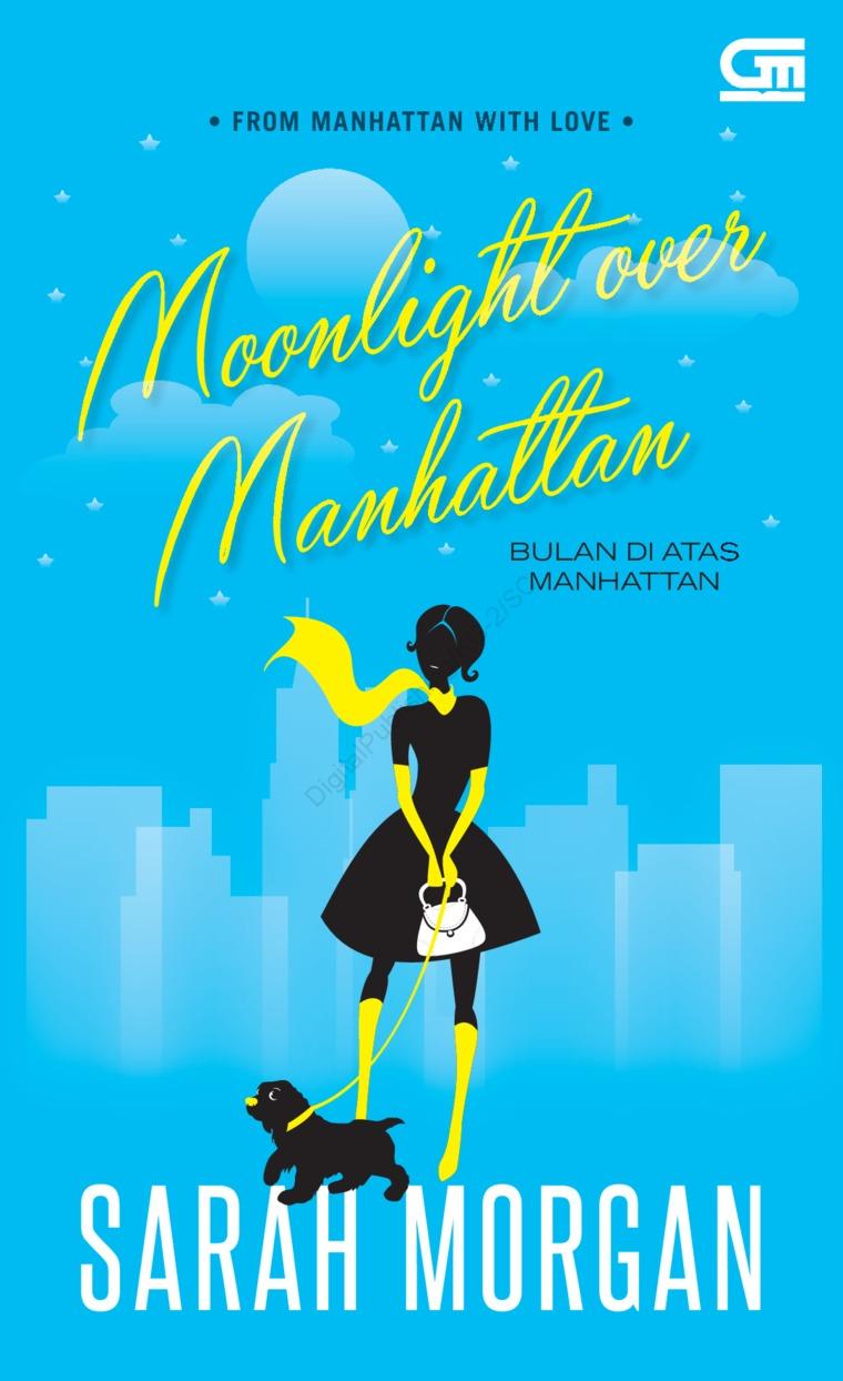 Buku Digital Harlequin: Bulan di Atas Manhattan (Moonlight over Manhattan) oleh Sarah Morgan