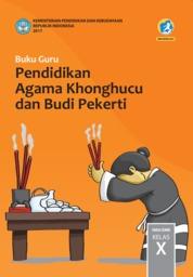 Cover Buku Guru Pendidikan Agama Khonghucu dan Budi Pekerti SMA Kelas X oleh Js. Hartono dan Js. Gunadi
