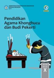 Cover Pendidikan Agama Khonghucu dan Budi Pekerti SMA Kelas X oleh Js. Hartono dan Js. Gunadi