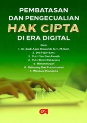 Pembatasan dan Pengecualian Hak Cipta di Era Digital by Dr. Budi Agus Riswandi, S.H., M.Hum. Cover