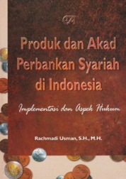 Cover Produk dan Akad Perbankan Syariah di Indonesia oleh Rachmadi Usman, S.H., M.H.