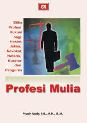 Cover Profesi Mulia oleh Dr. Munir Fuady, S.H., M.H., LL.M