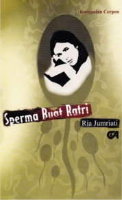 Cover Sperma Buat Ratri oleh Ria Jumriati