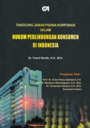 Tanggung Jawab Pidana Korporasi dalam Hukum Perlindungan Konsumen di Indonesia by Dr. Yusuf Shofie, S.H., M.H. Cover