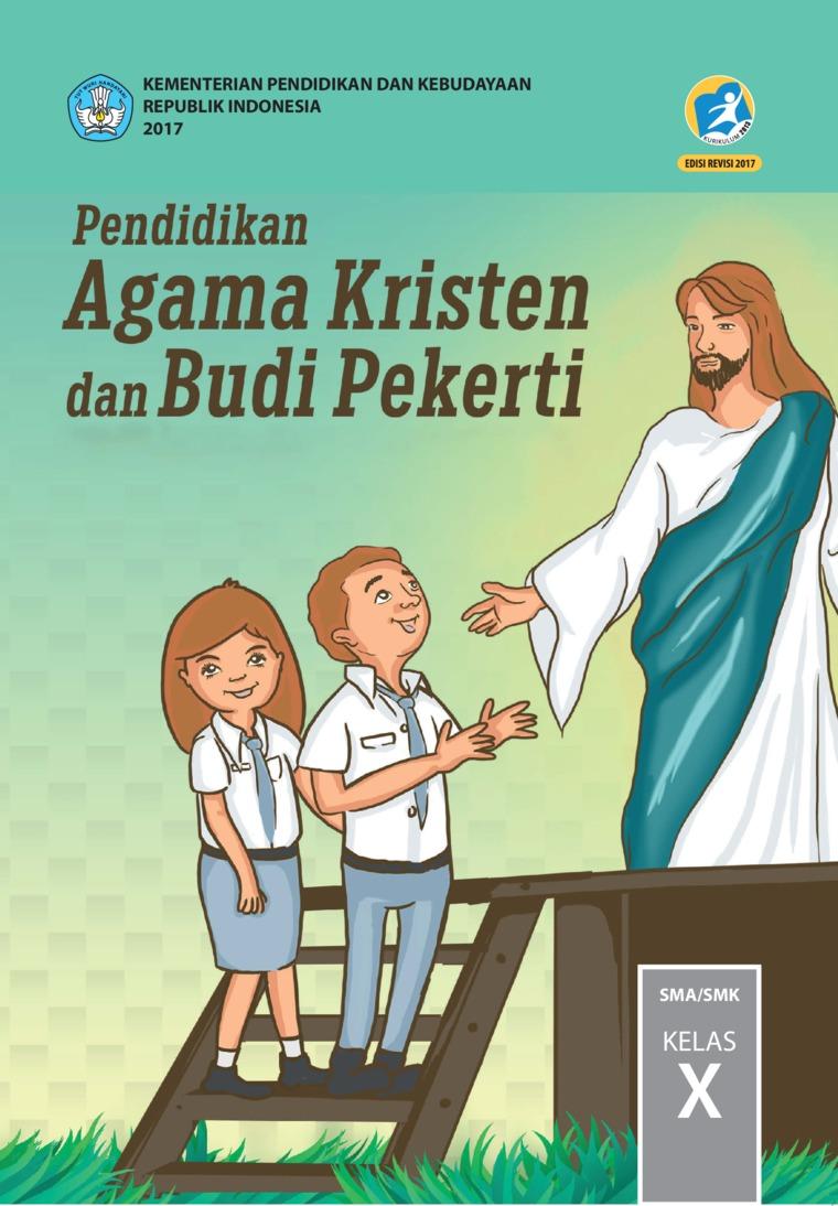 Buku Digital Pendidikan Agama Kristen dan Budi Pekerti SMA Kelas X oleh Pdt. Janse Belandina Non-Serrano dan Pdt. Stephen Suleeman