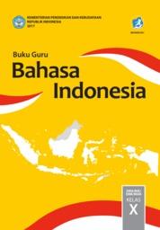Cover Buku Guru Bahasa Indonesia SMA Kelas X oleh Suherli, Maman Suryaman, Aji Septiaji, Istiqomah
