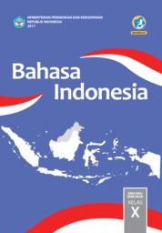Cover Bahasa Indonesia SMA Kelas X oleh Suherli, Maman Suryaman, Aji Septiaji, Istiqomah