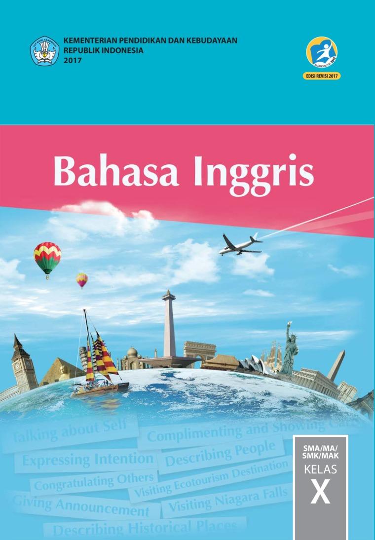 Buku Digital Bahasa Inggris SMA Kelas X oleh Utami Widiati, Zuliati Rohmah, dan Furaidah