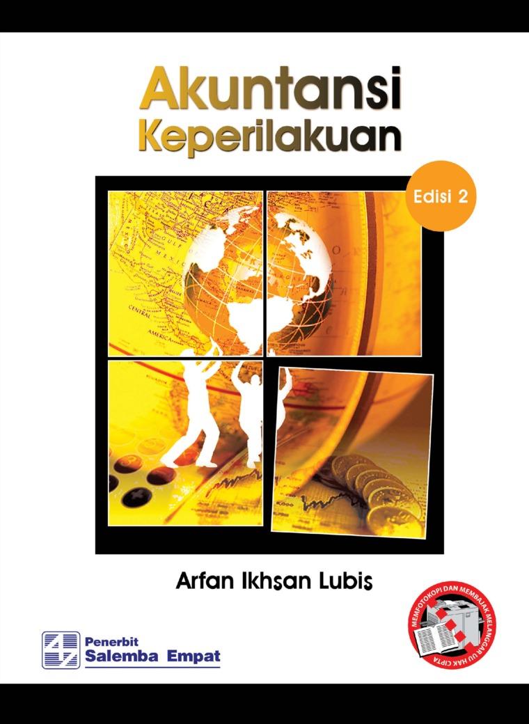Buku Digital Akuntansi Keperilakuan Edisi ke-2 oleh Arfan Ikhsan Lubis