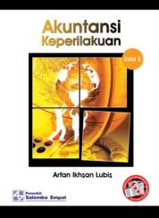Cover Akuntansi Keperilakuan Edisi ke-2 oleh Arfan Ikhsan Lubis